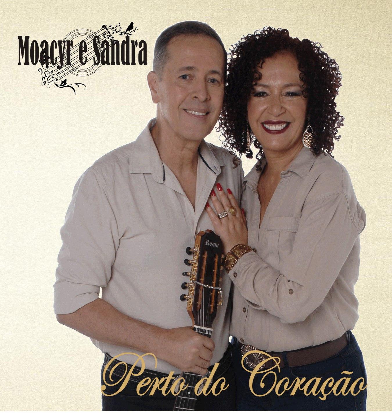 NOVO CD  PERTO  DO  CORAÇÃO   DO NOSSO  QUERIDO DUO  MOACYR E  SANDRA    CONTACTO  PARA SHOW  (11) 98463-8191